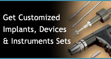 Customized Implants, Devices and Instruments Set